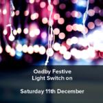 Oadby festive light switch on